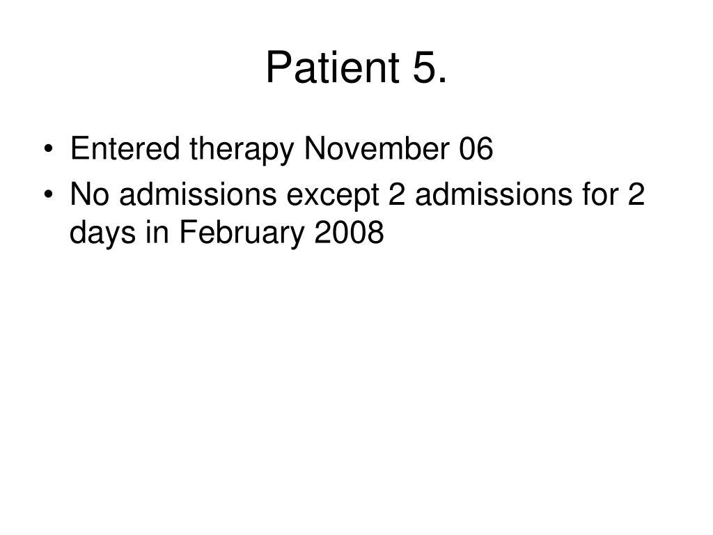 Patient 5.