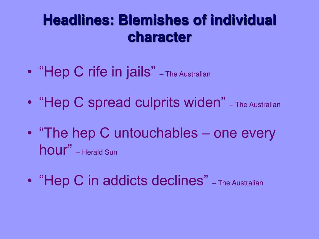 Headlines: Blemishes of individual character