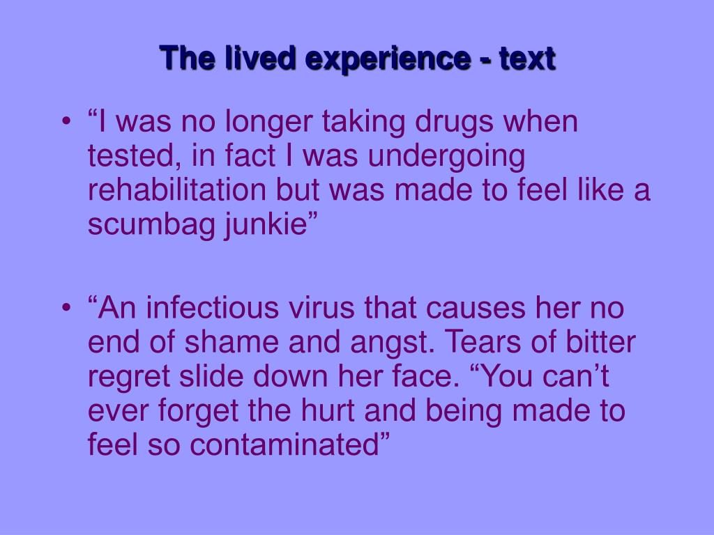 The lived experience - text