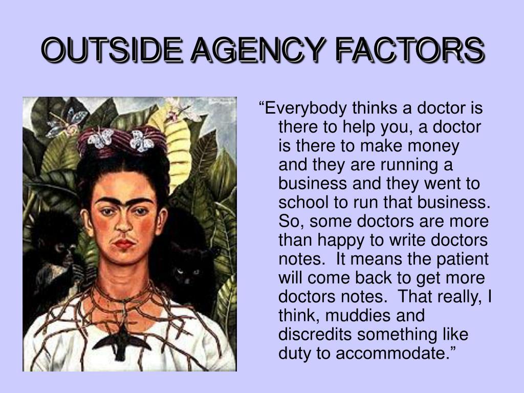 OUTSIDE AGENCY FACTORS