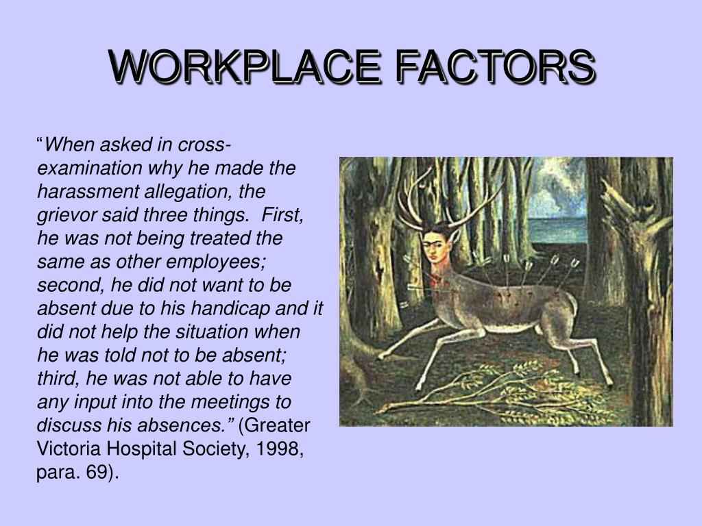 WORKPLACE FACTORS