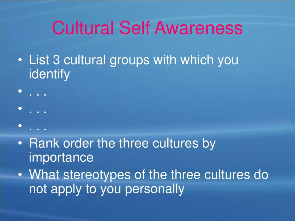 Cultural Self Awareness