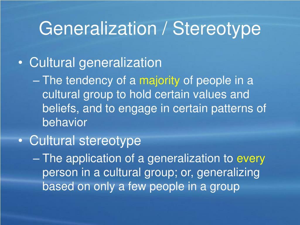 Generalization / Stereotype