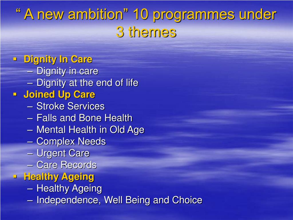 """"""" A new ambition"""" 10 programmes under 3 themes"""