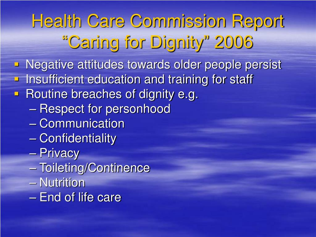 """Health Care Commission Report """"Caring for Dignity"""" 2006"""