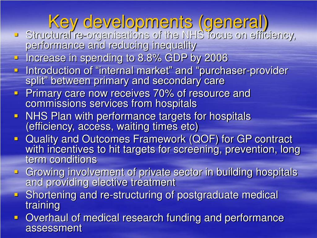 Key developments (general)