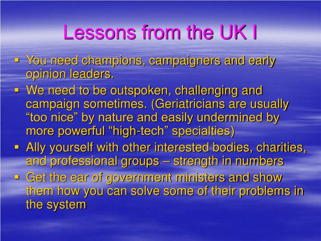 Lessons from the UK I