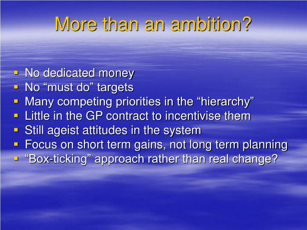 More than an ambition?