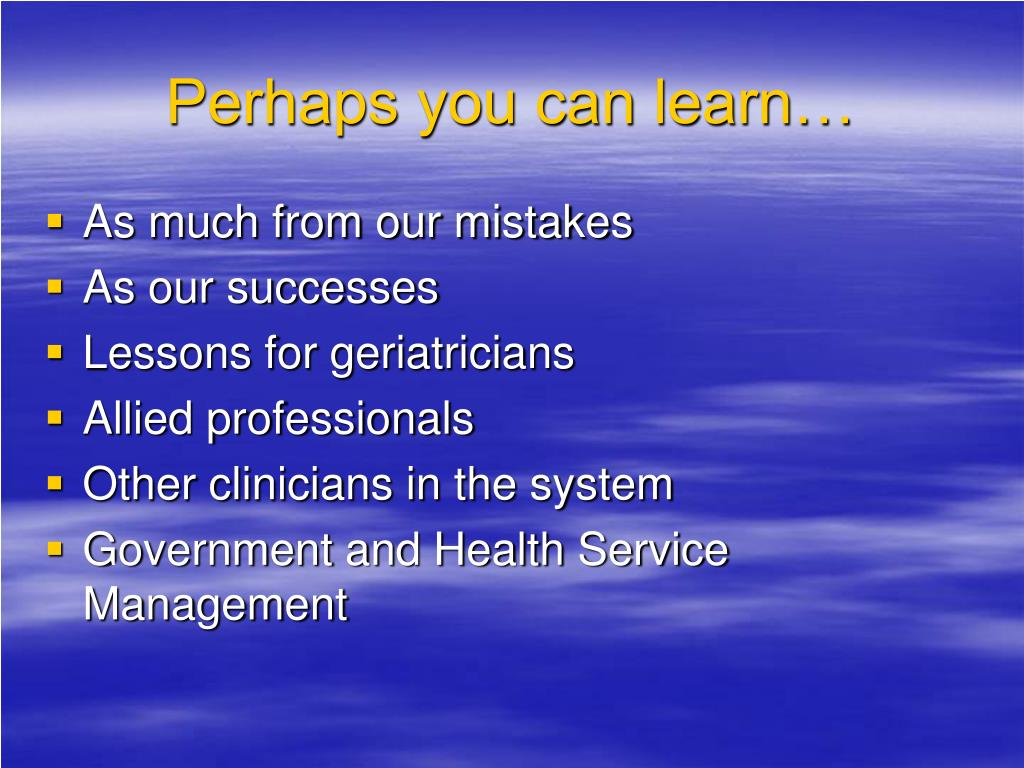 Perhaps you can learn…