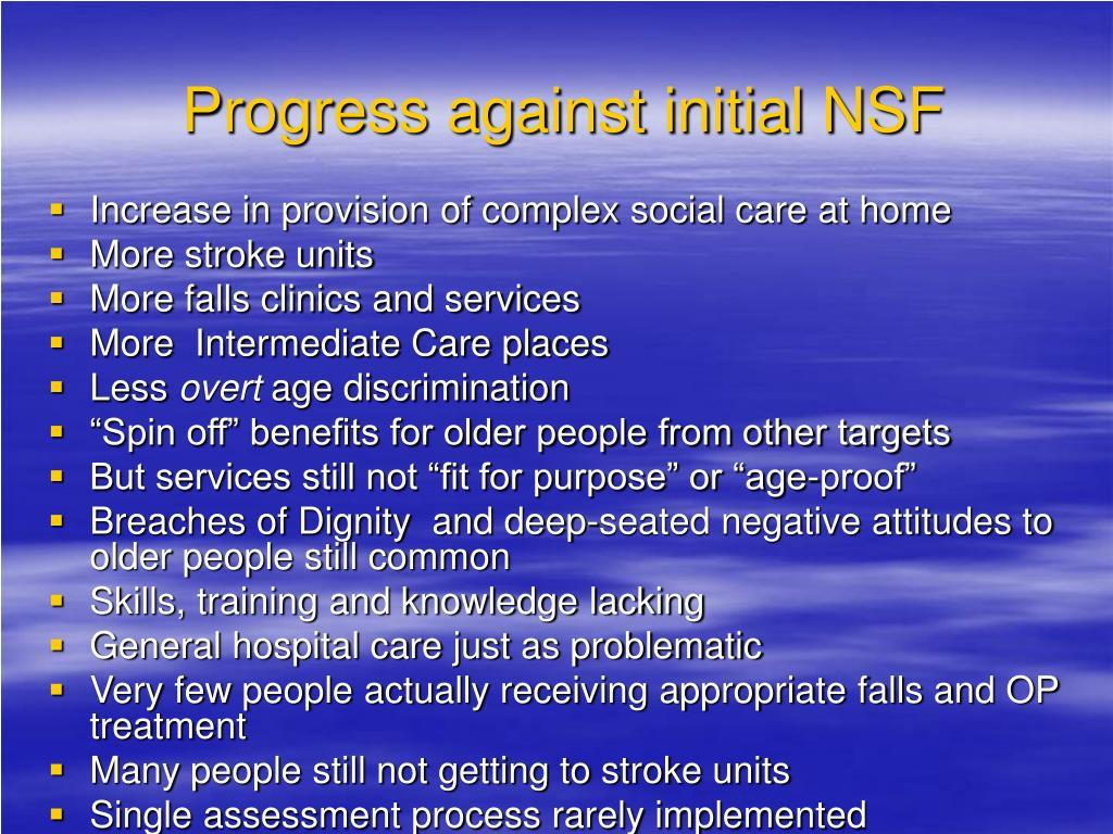 Progress against initial NSF
