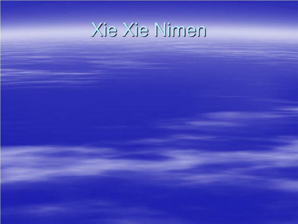 Xie Xie Nimen