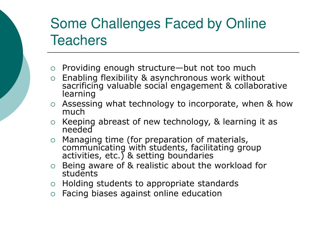 Some Challenges Faced by Online Teachers