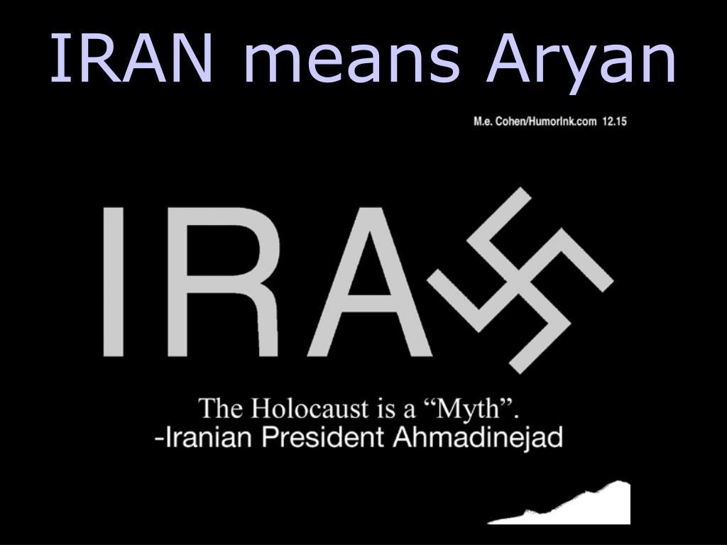 IRAN means Aryan
