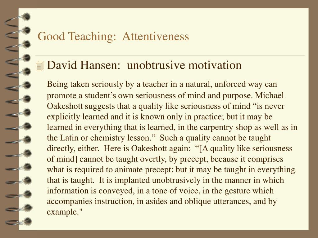 Good Teaching:  Attentiveness