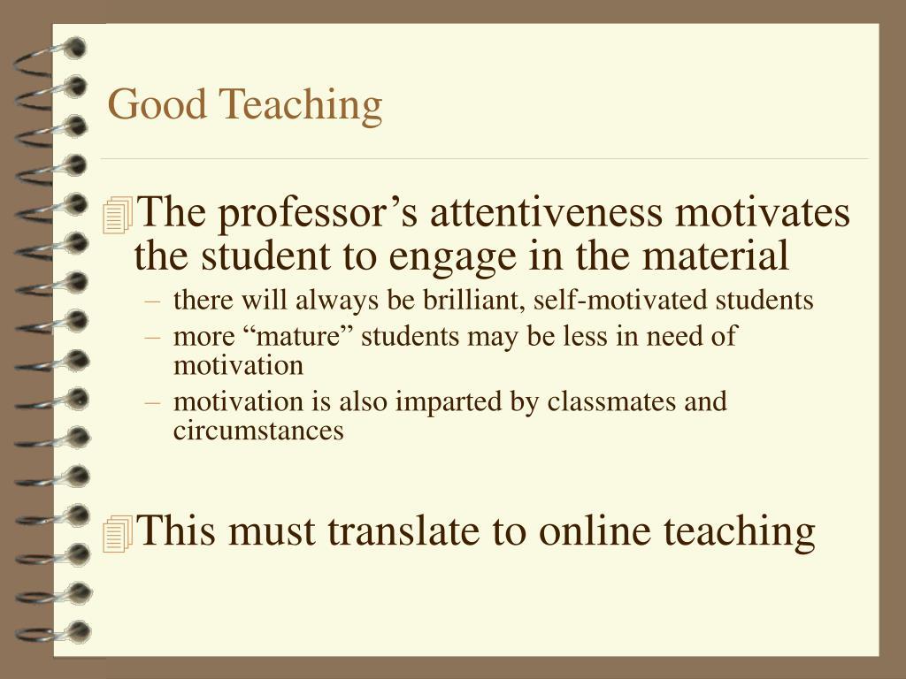 Good Teaching