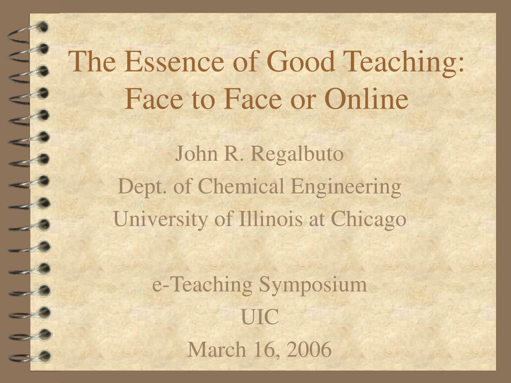 The Essence of Good Teaching: