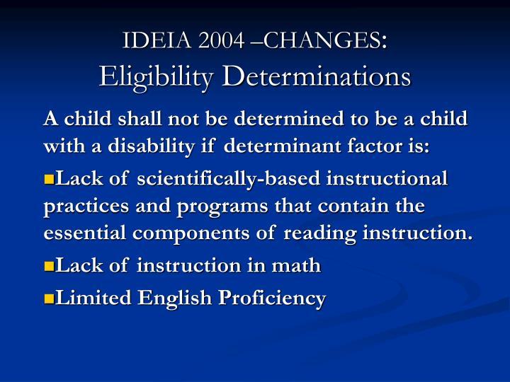 IDEIA 2004 –CHANGES