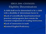 ideia 2004 changes eligibility determinations