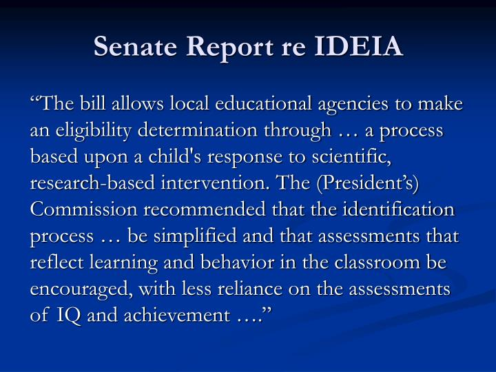 Senate Report re IDEIA