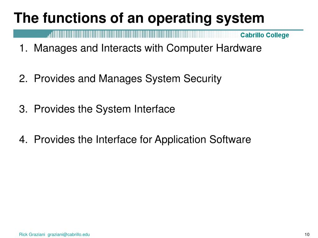 The functions of an operating system
