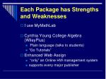 each package has strengths and weaknesses