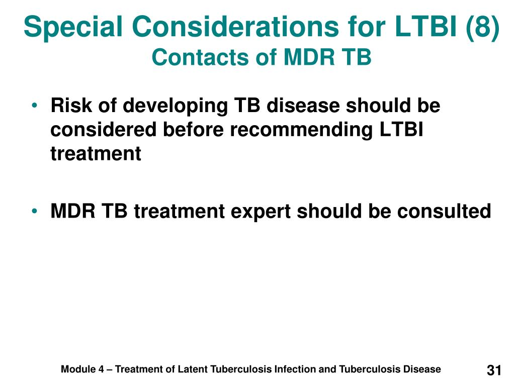 Special Considerations for LTBI (8)