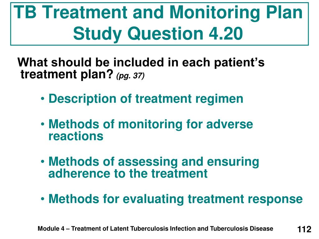 TB Treatment and Monitoring Plan
