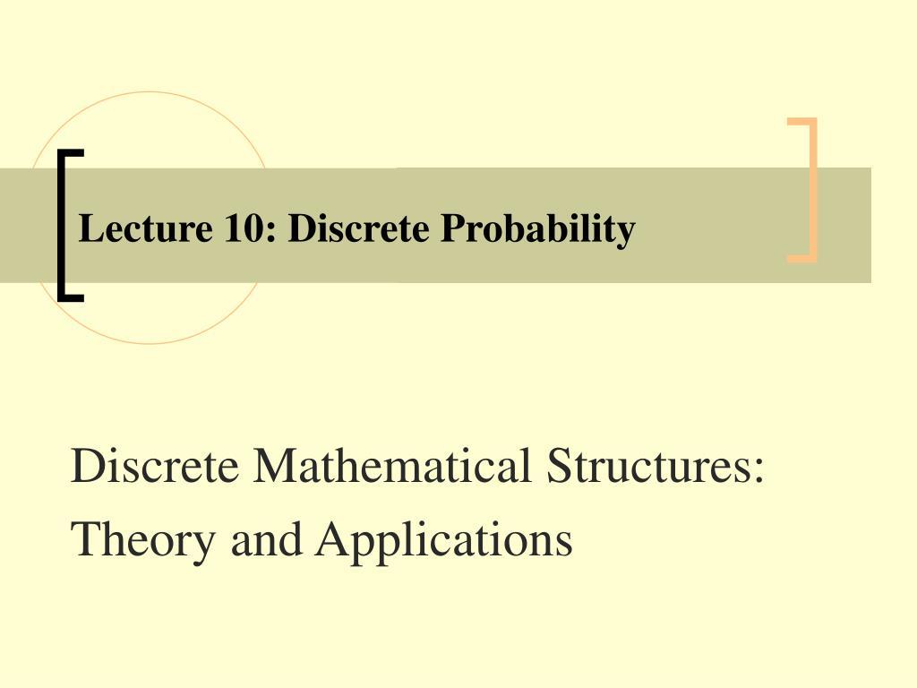 Lecture 10: Discrete Probability