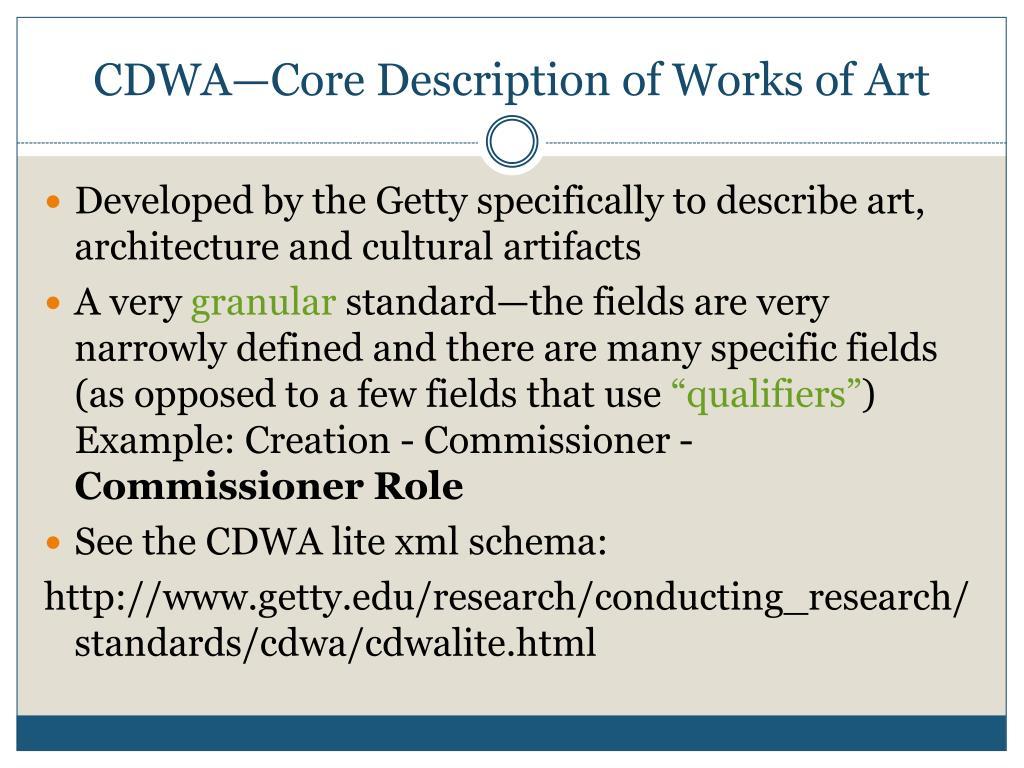CDWA—Core Description of Works of Art