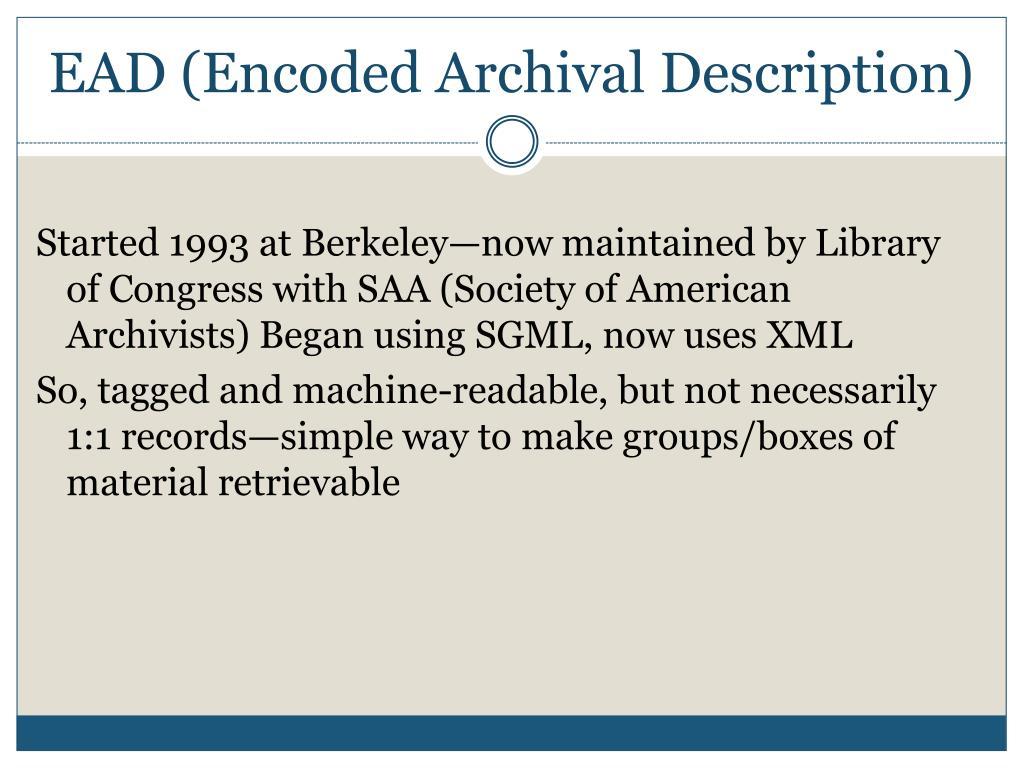EAD (Encoded Archival Description)