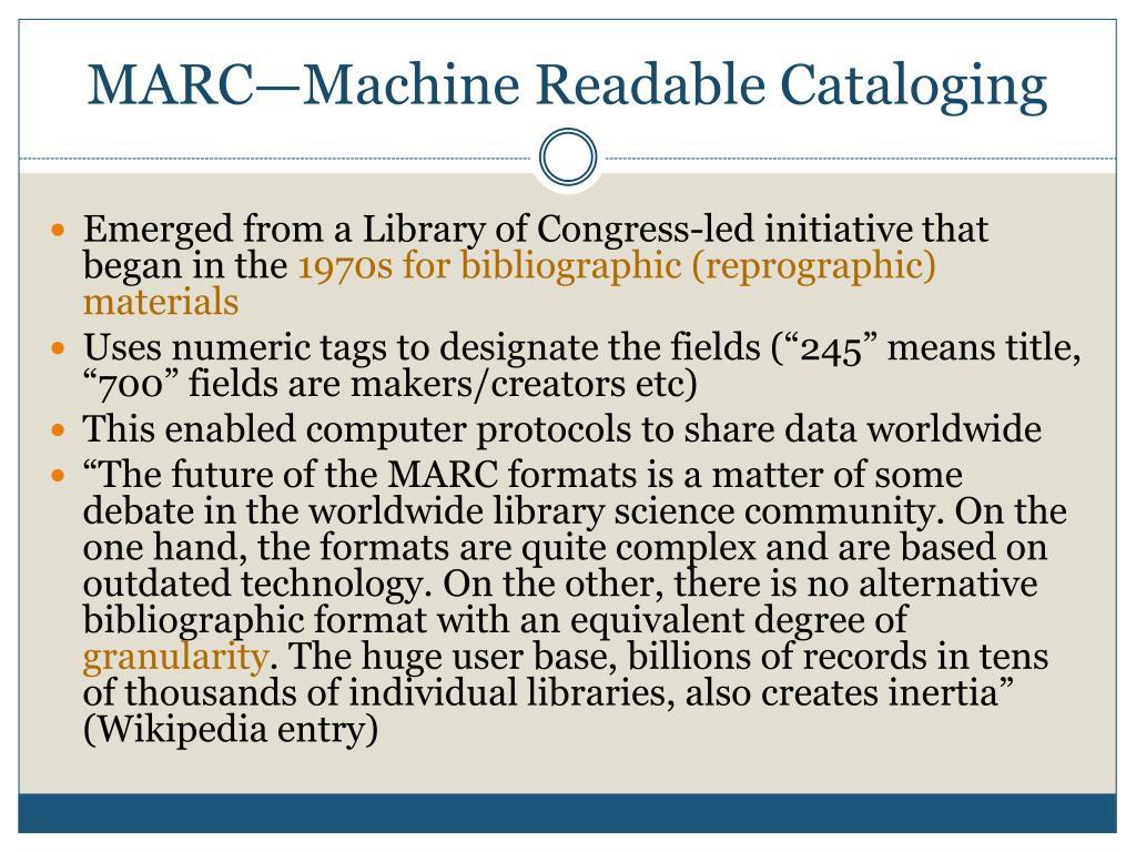 MARC—Machine Readable Cataloging