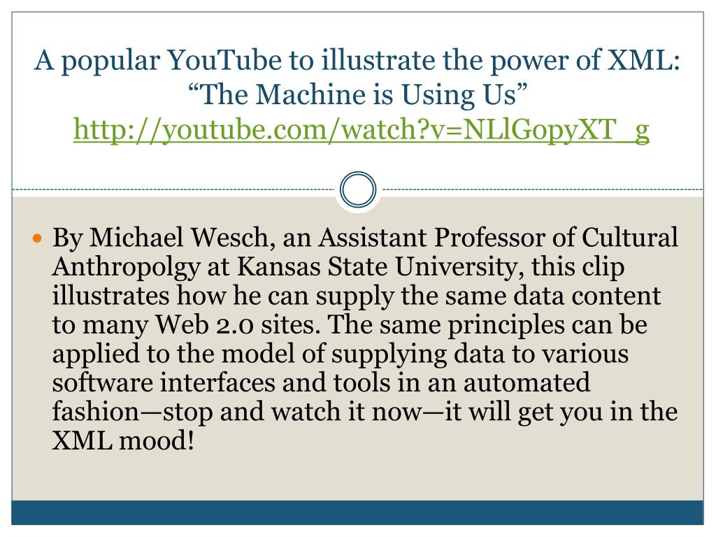 A popular YouTube to illustrate the power of XML: