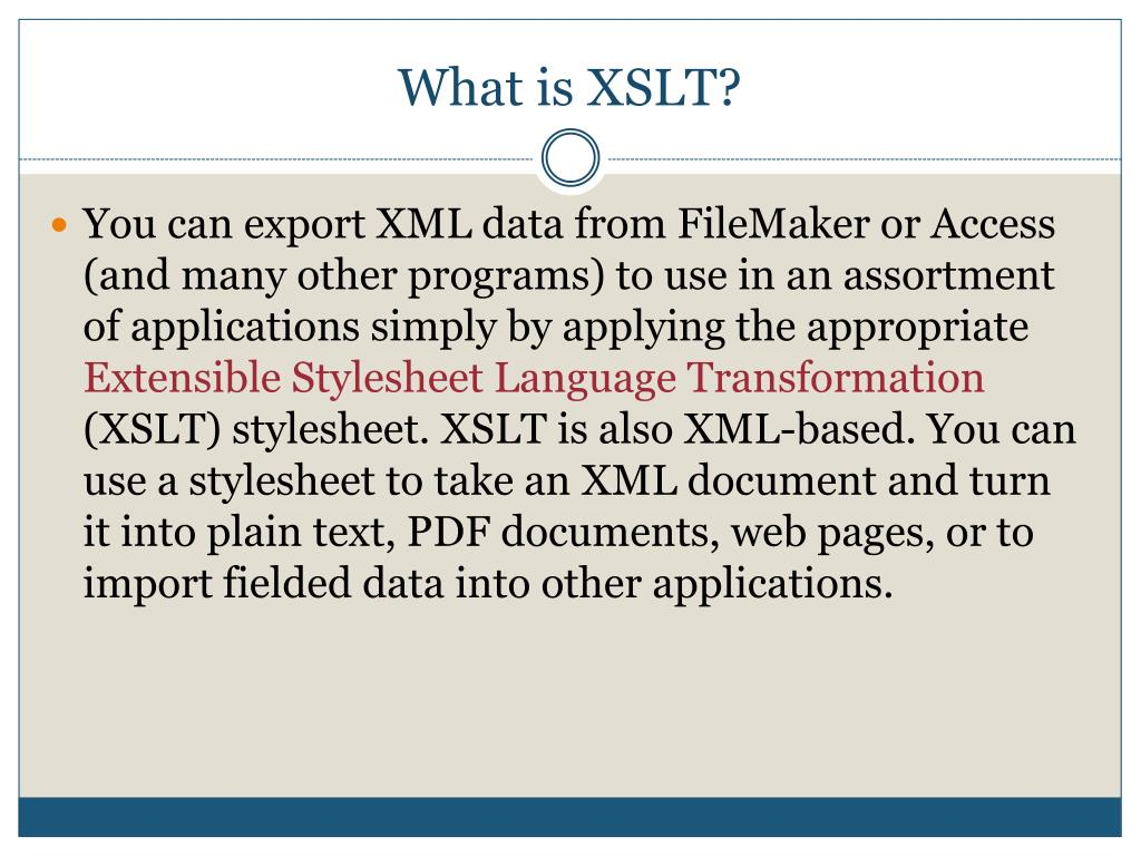 What is XSLT?