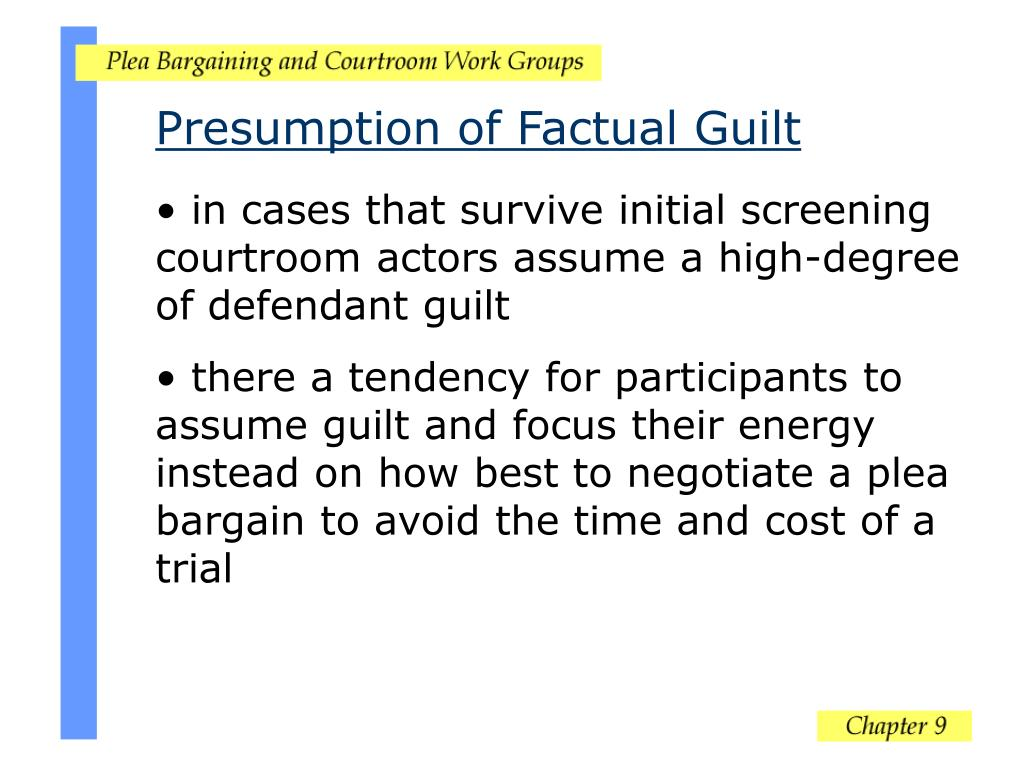 Presumption of Factual Guilt