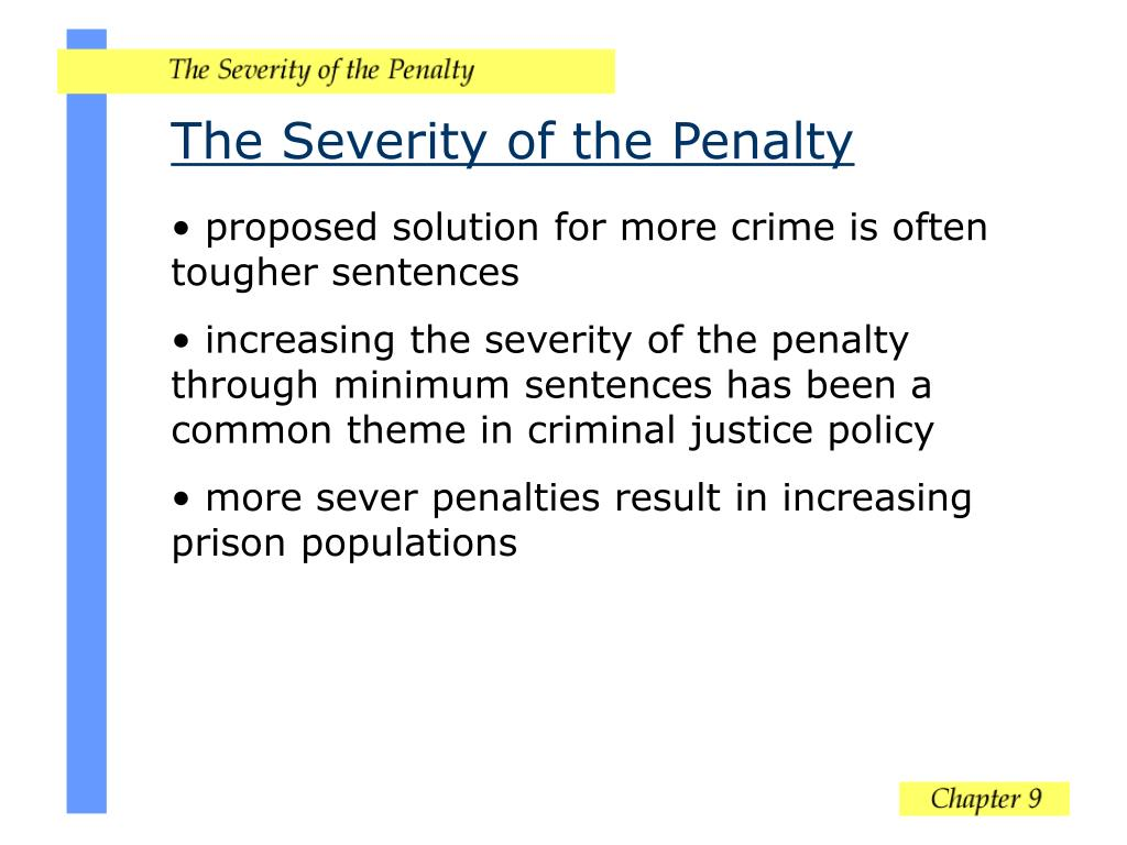 The Severity of the Penalty