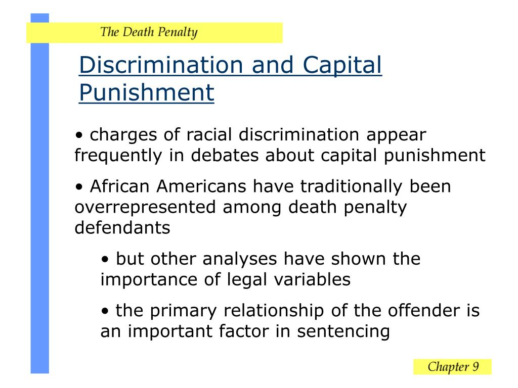 Discrimination and Capital Punishment
