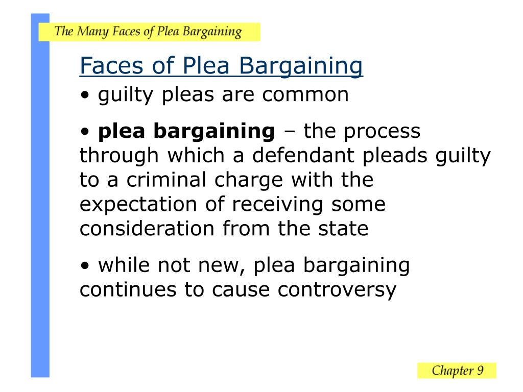 Faces of Plea Bargaining