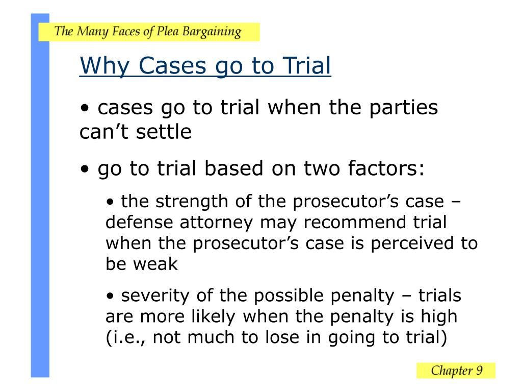 Why Cases go to Trial