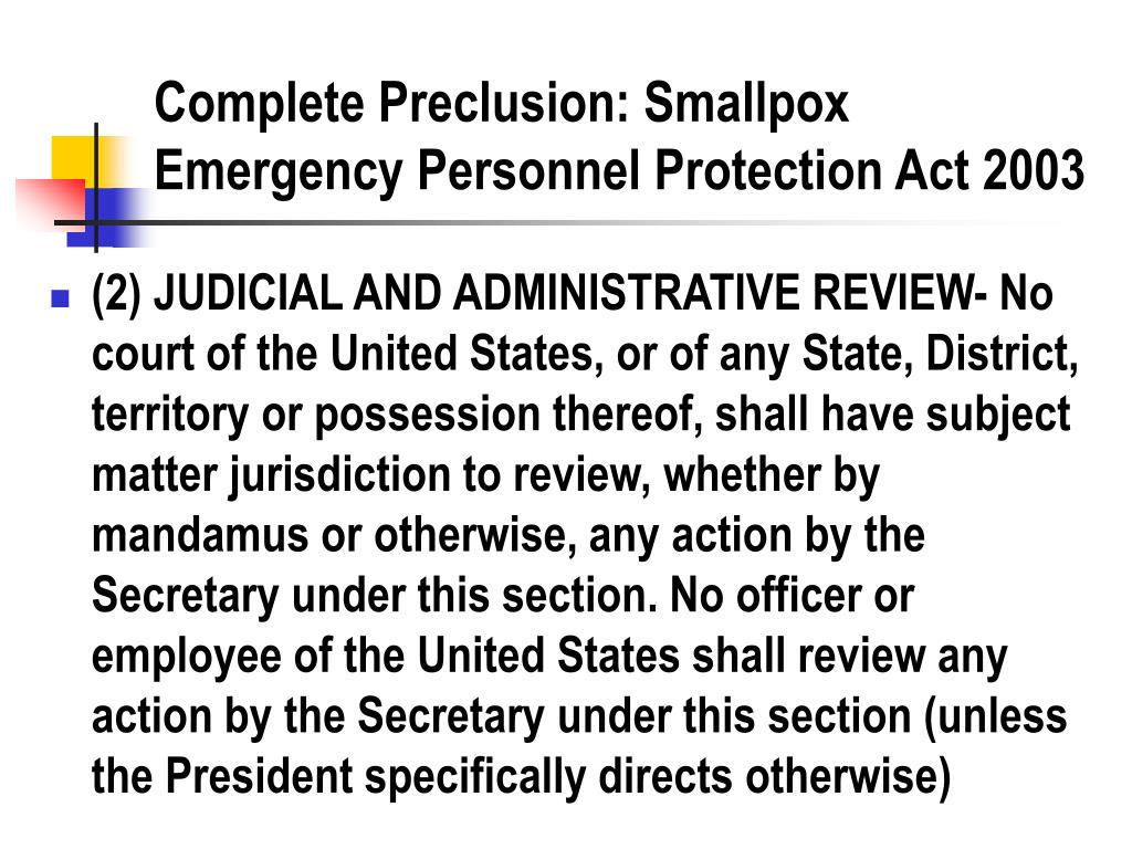 Complete Preclusion: Smallpox Emergency Personnel Protection Act 2003