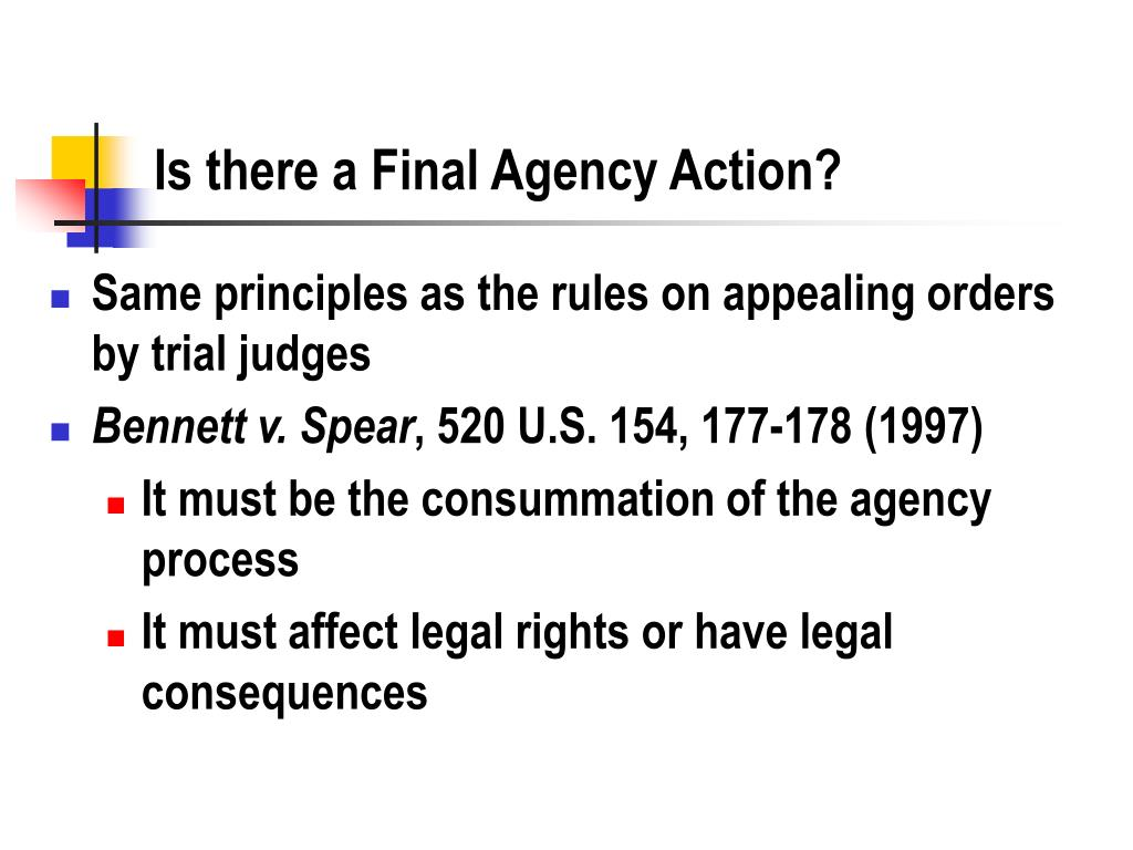 Is there a Final Agency Action?