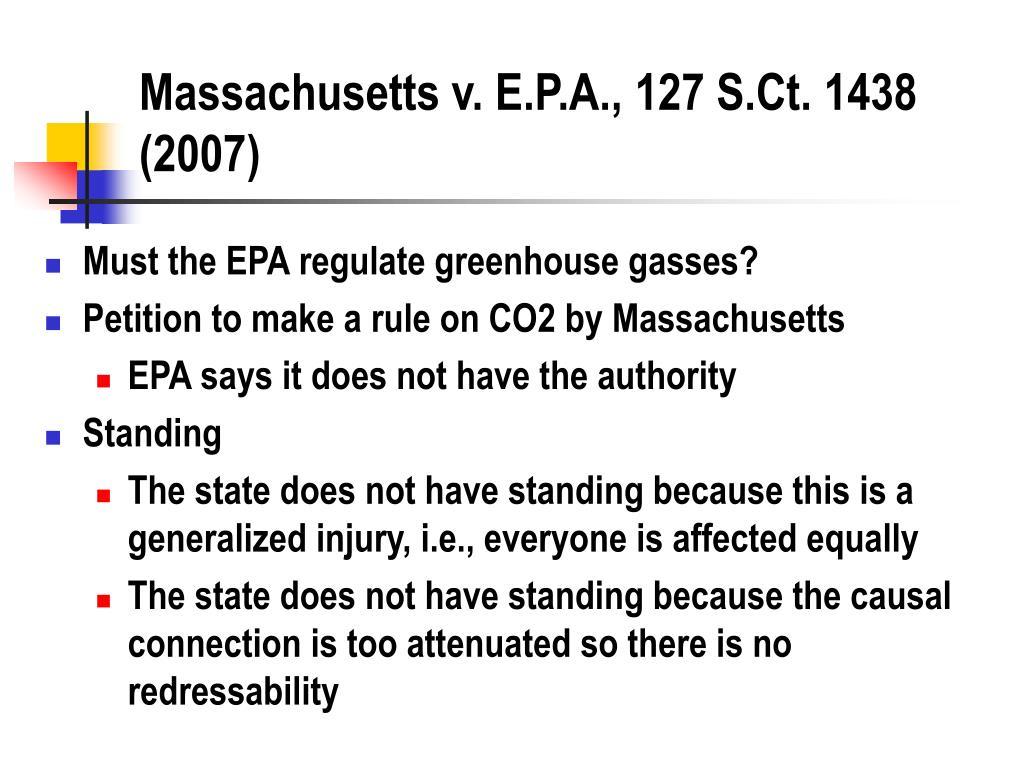 Massachusetts v. E.P.A., 127 S.Ct. 1438 (2007)
