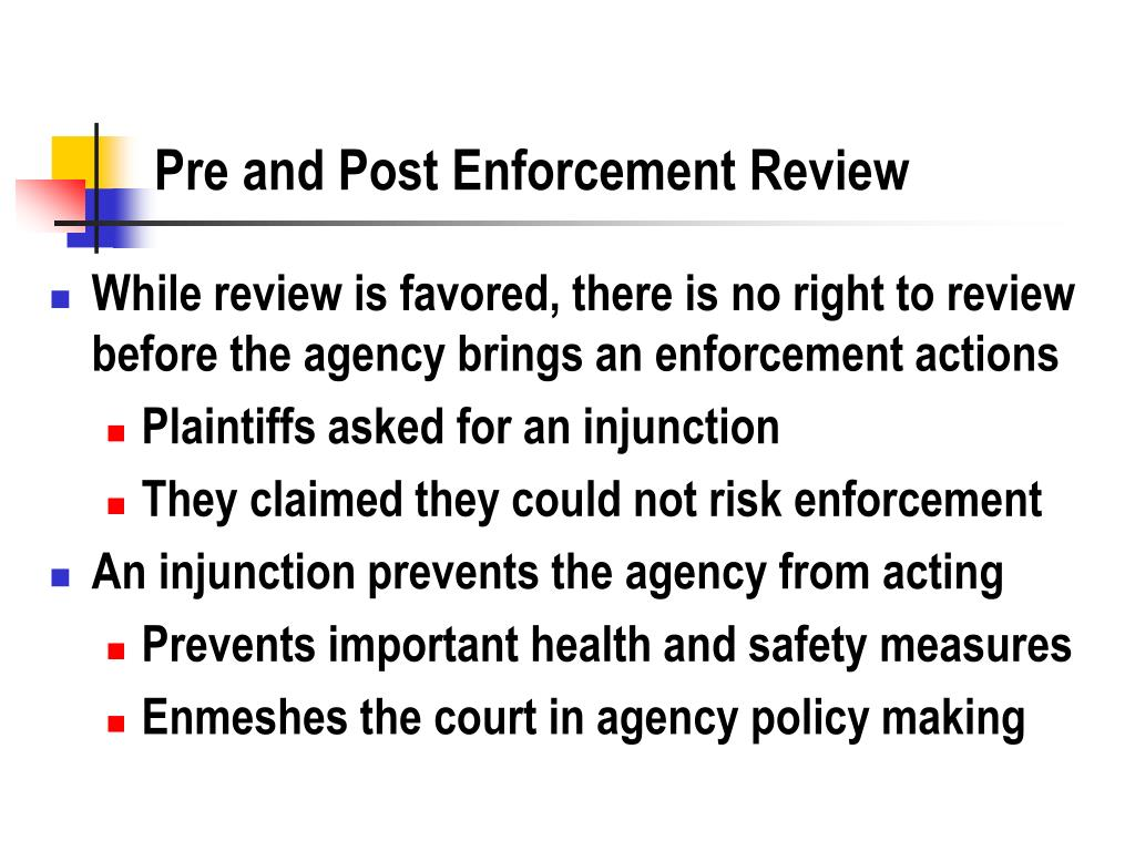 Pre and Post Enforcement Review