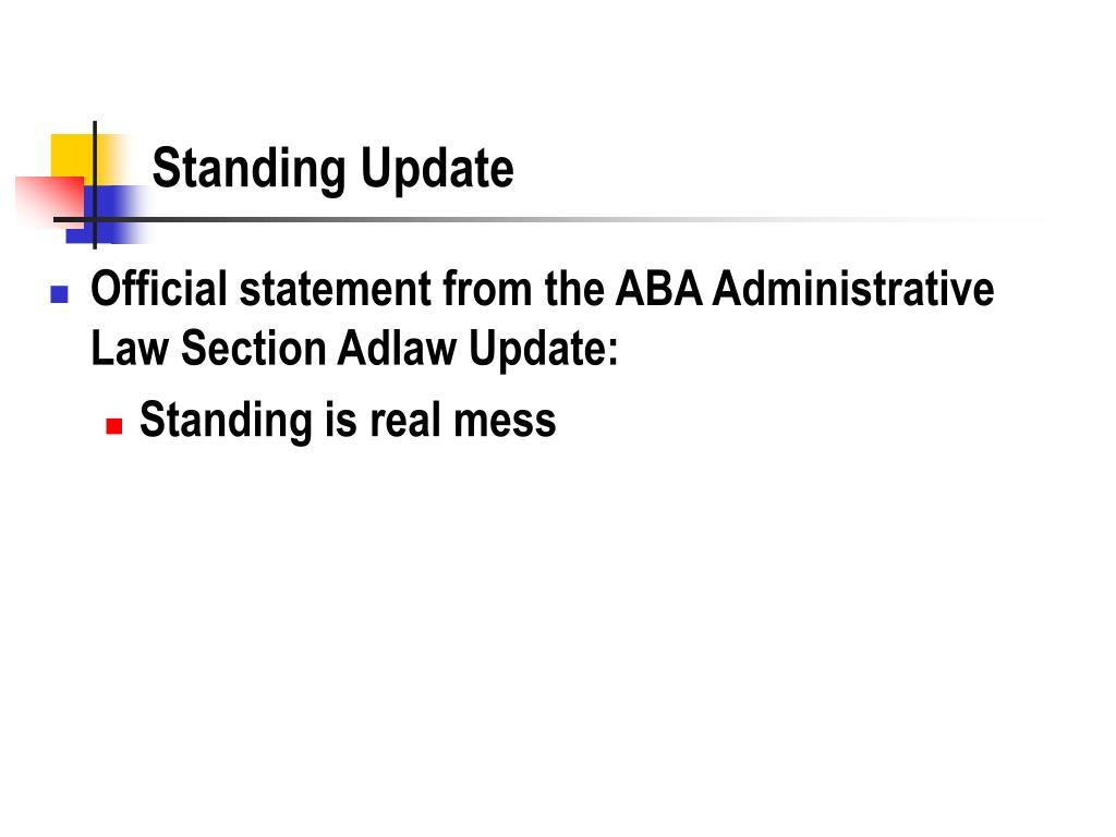 Standing Update
