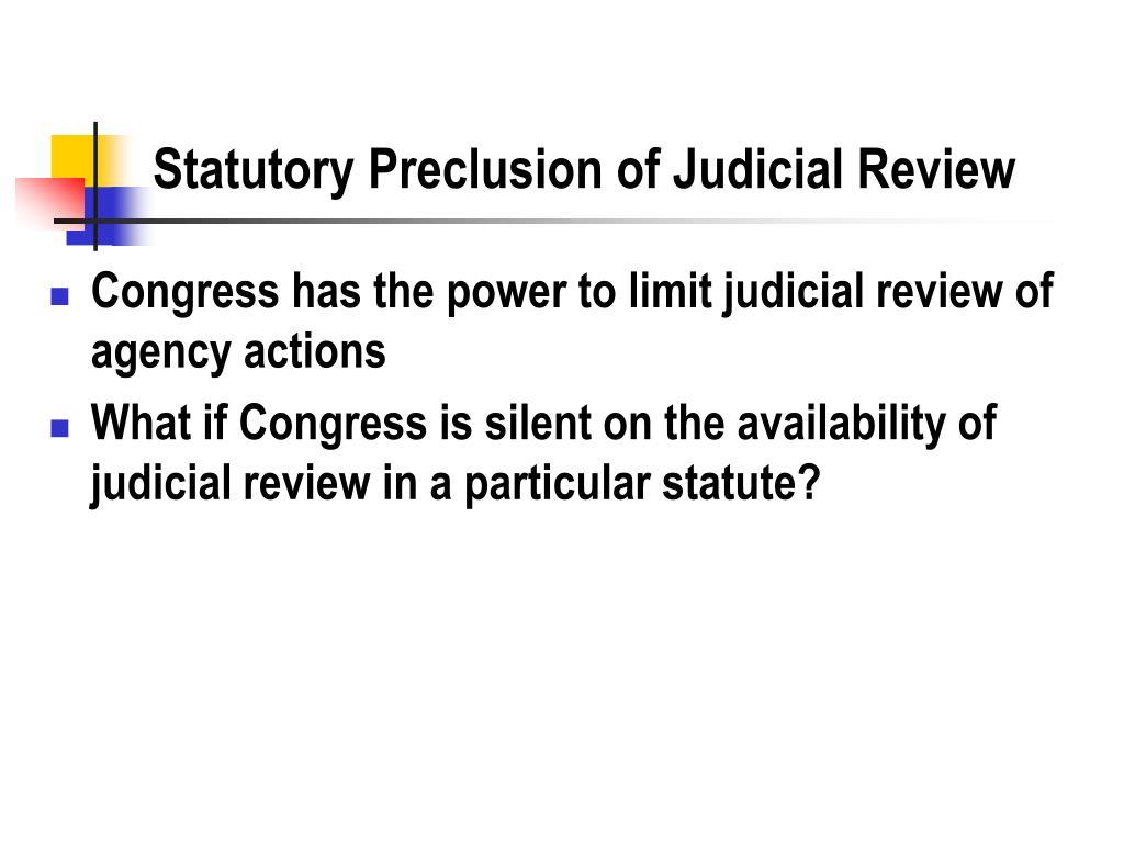 Statutory Preclusion of Judicial Review