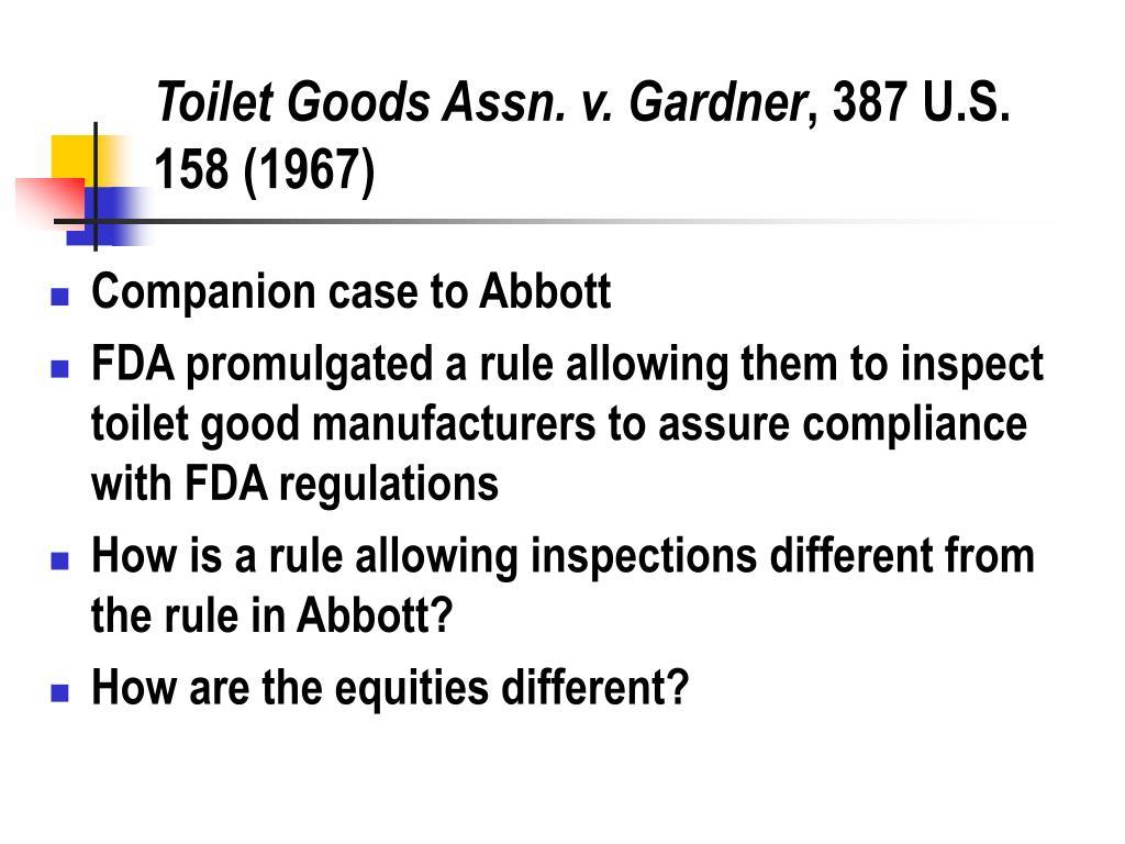 Toilet Goods Assn. v. Gardner