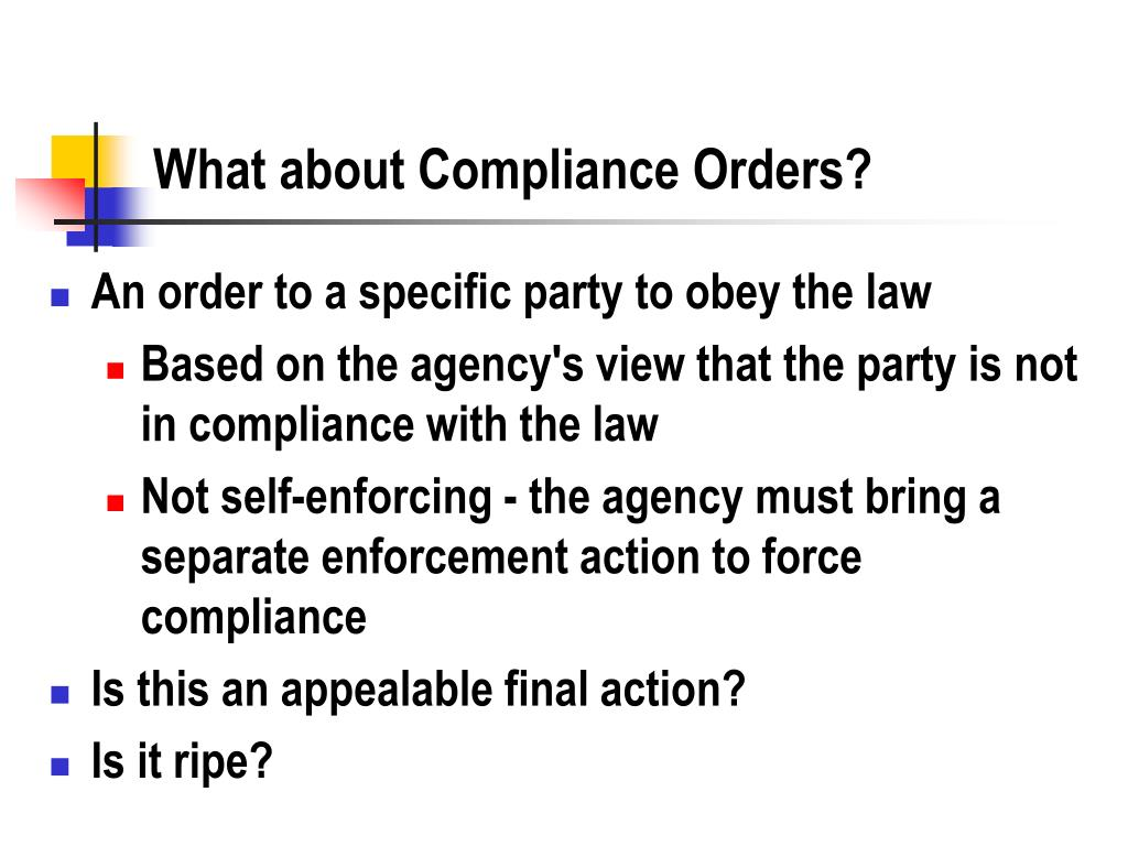What about Compliance Orders?
