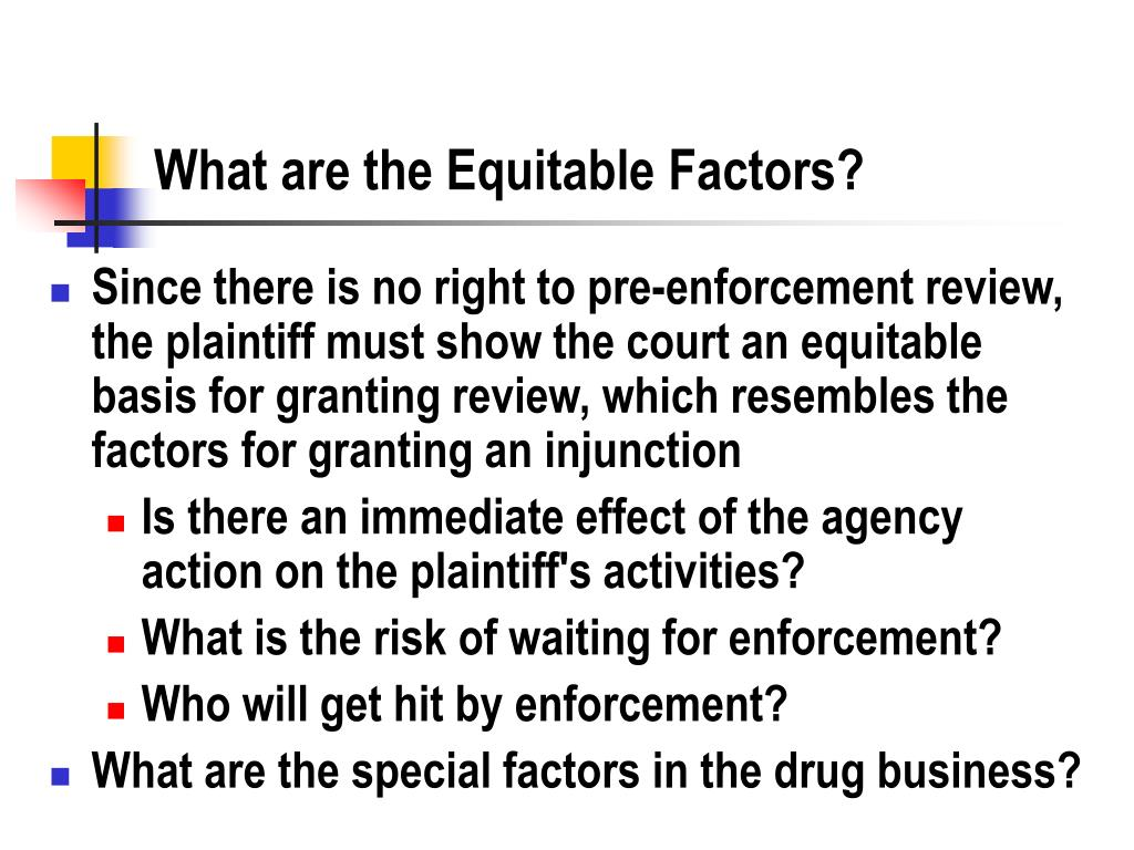 What are the Equitable Factors?