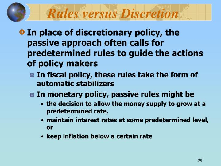 Rules versus Discretion