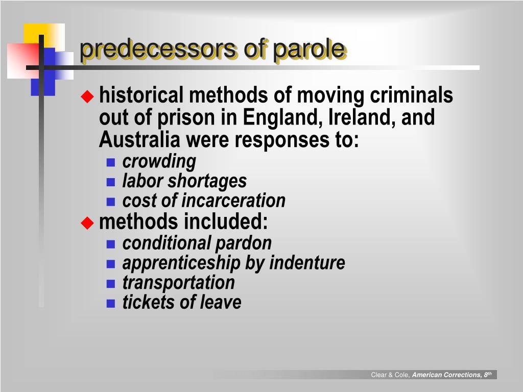predecessors of parole