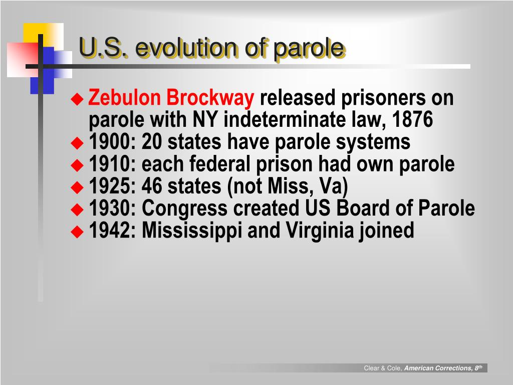 U.S. evolution of parole